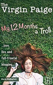 The Virgin Paige - My 12 Months a Troll