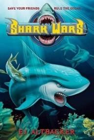 Shark Wars (Shark Wars #1)