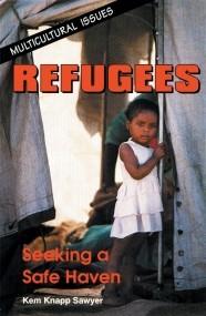 Refugees: Seeking a Safe Haven