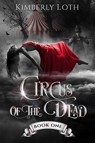 Circus of the Dead (Circus of the Dead, #1)