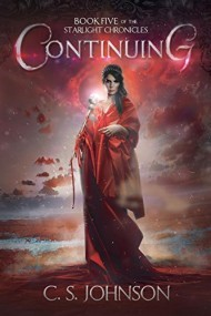 Continuing (Book 5 of the Starlight Chronicles)