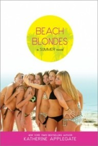 Beach Blondes: June Dreams, July's Promise, August Magic (Summer #1-3)