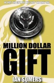 Million Dollar Gift
