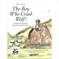 ASL Tales: The Boy Who Cried Wolf