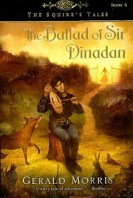 The Ballad of Sir Dinadan (The Squire's Tales #5)