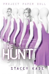 The Hunt (Project Paper Doll #2)