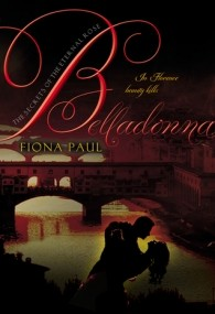 Belladonna (Secrets of the Eternal Rose #2)