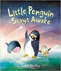 Little Penguin Stays Awake