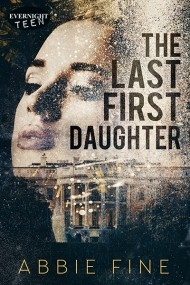 The Last First Daughter
