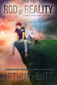 Rod of Reality (Fairyland Series #1)