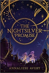 The Nightsilver Promise (Celestial Mechanism Cycle #1)