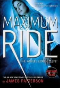 The Angel Experiment (Maximum Ride #1)