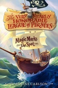 Magic Marks the Spot (The Very Nearly Honorable League of Pirates #1)