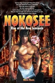 Nokosee: Rise of the New Seminole