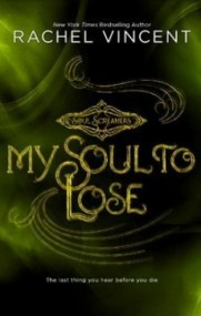My Soul to Lose (Soul Screamers 0.5)