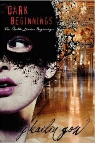 Dark Beginnings (Phantom Diaries Beginnings #1)
