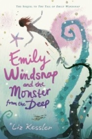 Emily Windsnap and the Monster from the Deep (Emily Windsnap #2)