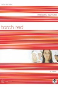 Torch Red: Color Me Torn (TrueColors #3)