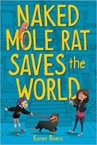 Naked Mole Rat Saves the World