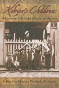 Kobzar's Children: A Century of Untold Ukrainian Stories