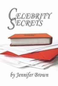 Celebrity Secrets (Celebrity Secrets #1)