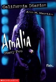 Amalia: Diary 2 (California Diaries #9)