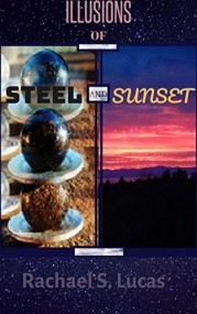Illusions of Steel and Sunset