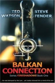 Fireshadows: Balkan Connection