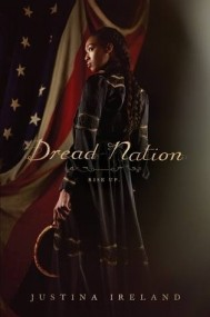 Dread Nation (Dread Nation #1)