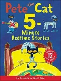 Pete the Cat: 5-Minute Bedtime Stories: Includes 12 Cozy Stories!