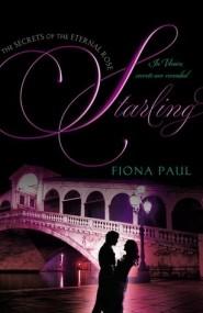 Starling (Secrets of the Eternal Rose #3)