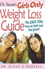 Dr. Susan's Girls-Only Weight Loss Guide