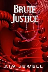 Brute Justice (Justice #2)