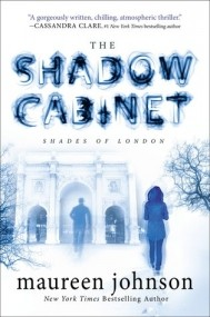 The Shadow Cabinet (Shades of London #3)