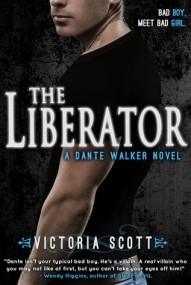 The Liberator (Dante Walker #2)
