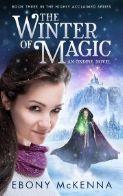 The Winter of Magic (Ondine #3)