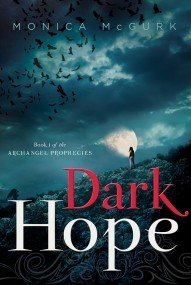 Dark Hope: Book One of the Archangel Prophecies