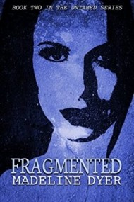 Fragmented (Untamed #2)