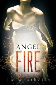Angel Fire (Angel #2)