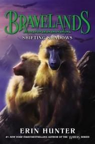 Shifting Shadows (Bravelands #4)
