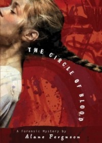 The Circle of Blood (Forensic Mystery #3)