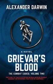 Grievar's Blood: The Combat Codes Volume 2