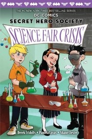 Science Fair Crisis (Secret Hero Society #4)