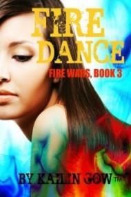 Fire Dance (Fire Wars #3)