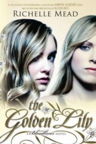 The Golden Lily (Bloodlines #2)