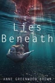Lies Beneath (Lies Beneath #1)