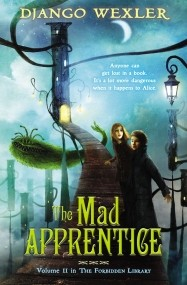 The Mad Apprentice (The Forbidden Library #2)
