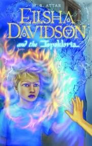 Elisha Davidson and the Ispaklaria   (Pt. 2 of Elisha Davidson Trilogy)