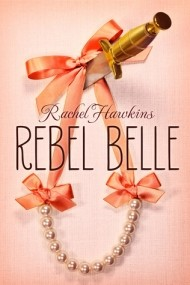 Rebel Belle (Rebel Belle #1)