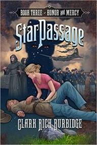 StarPassage Book 3: Honor & Mercy